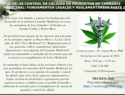 J–18–26 CONTROL DE CALIDAD EN PRODUCTOS DE CANNABIS MEDICINAL: FUNDAMENTOS LEGALES Y REGLAMENTARIOS PARTE I
