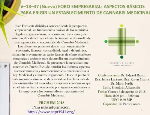 V–18–37 (Nuevo) FORO EMPRESARIAL: ASPECTOS BÁSICOS PARA ERIGIR UN ESTABLECIMIENTO DE CANNABIS MEDICINAL